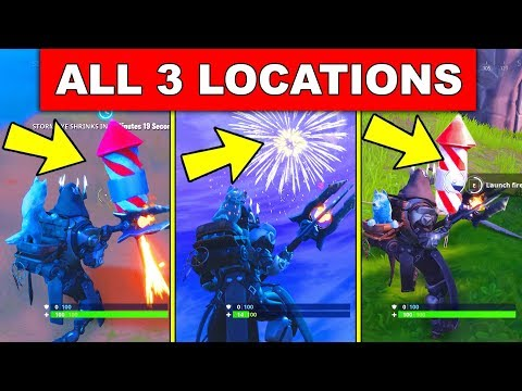 Launch Fireworks All 3 Locations Week 4 Challenges Fortnite Season
